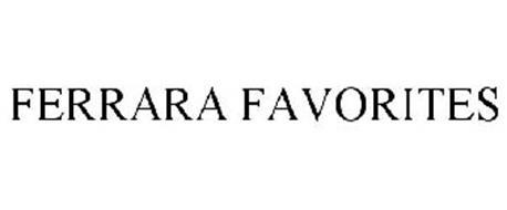 FERRARA FAVORITES