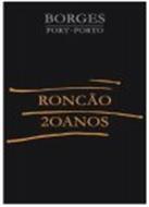 BORGES PORT · PORTO RONCÃO 20ANOS