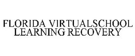 FLORIDA VIRTUALSCHOOL LEARNING RECOVERY