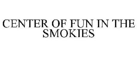 CENTER OF FUN IN THE SMOKIES