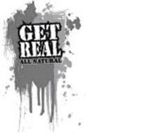 GET REAL ALL NATURAL