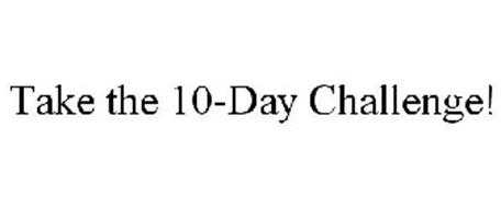 TAKE THE 10-DAY CHALLENGE!