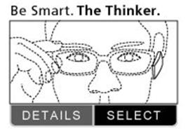 BE SMART. THE THINKER. DETAILS, SELECT