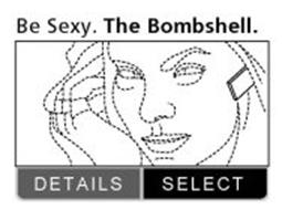 BE SEXY. THE BOMBSHELL. DETAILS, SELECT