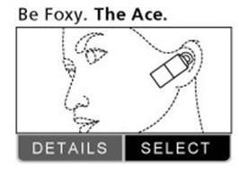 BE FOXY. THE ACE. DETAILS, SELECT