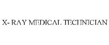 X- RAY MEDICAL TECHNICIAN
