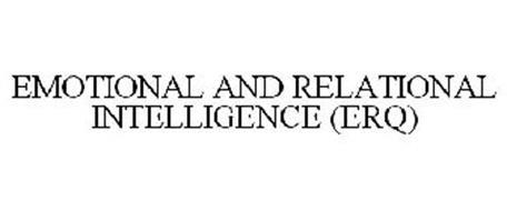 EMOTIONAL AND RELATIONAL INTELLIGENCE (ERQ)
