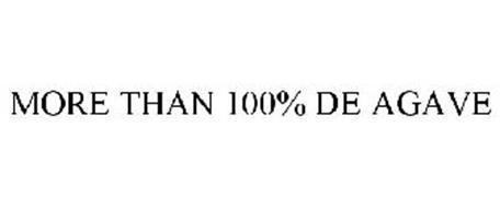 MORE THAN 100% DE AGAVE