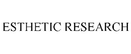 ESTHETIC RESEARCH