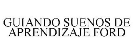 GUIANDO SUENOS DE APRENDIZAJE FORD