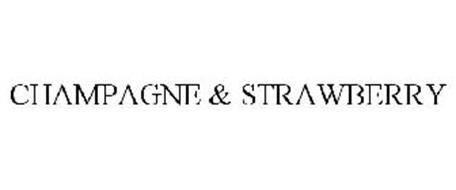 CHAMPAGNE & STRAWBERRY