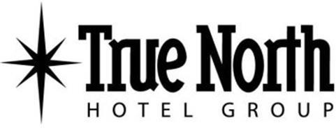TRUE NORTH HOTEL GROUP