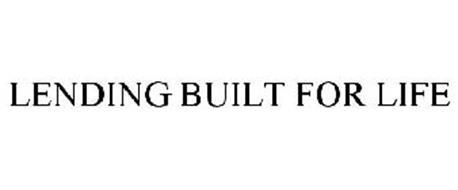 LENDING BUILT FOR LIFE