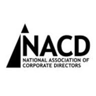 NACD NATIONAL ASSOCIATION OF CORPORATE DIRECTORS