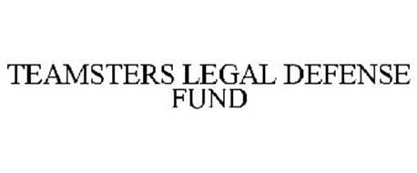 TEAMSTERS LEGAL DEFENSE FUND