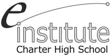 E INSTITUTE CHARTER HIGH SCHOOL