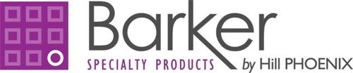 BARKER SPECIALTY PRODUCTS BY HILL PHOENIX