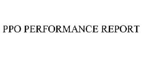 PPO PERFORMANCE REPORT