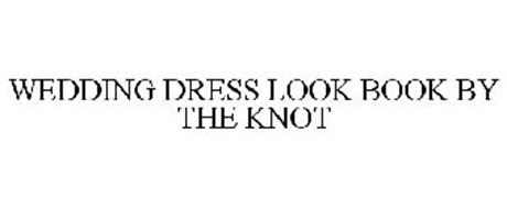 WEDDING DRESS LOOK BOOK BY THE KNOT