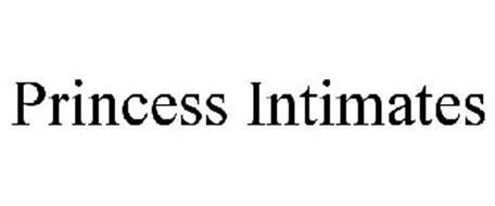PRINCESS INTIMATES