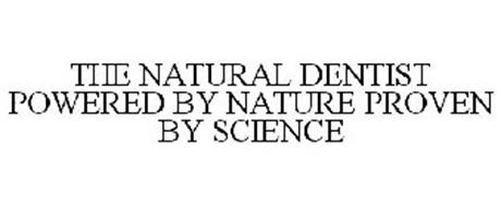 THE NATURAL DENTIST POWERED BY NATURE PROVEN BY SCIENCE