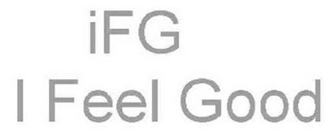 IFG I FEEL GOOD