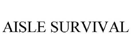 AISLE SURVIVAL