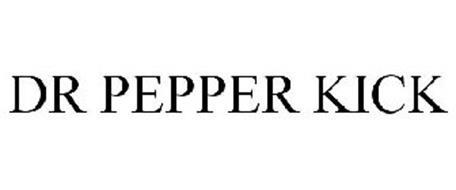 DR PEPPER KICK