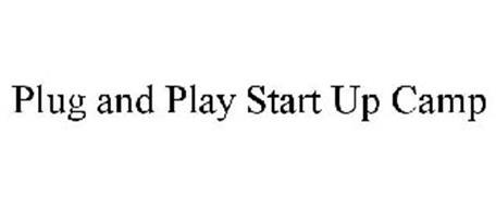 PLUG AND PLAY START UP CAMP
