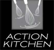 ACTION KITCHEN