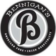 B BENNIGAN'S AMERICAN FARE IRISH HOSPITALITY