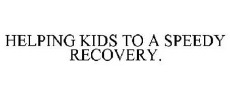 HELPING KIDS TO A SPEEDY RECOVERY.