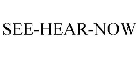 SEE-HEAR-NOW
