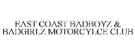 EAST COAST BADBOYZ & BADGIRLZ MOTORCYCLE CLUB