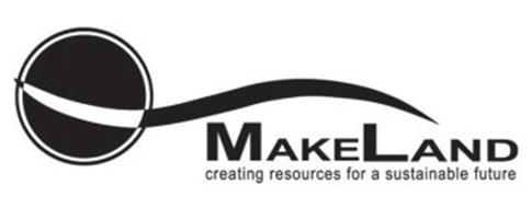 MAKELAND CREATING RESOURCES FOR A SUSTAINABLE FUTURE