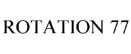 ROTATION 77