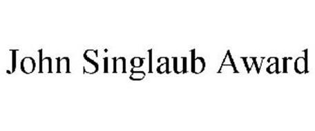 JOHN SINGLAUB AWARD