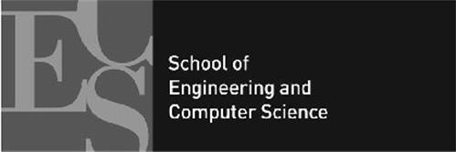 ECS SCHOOL OF ENGINEERING AND COMPUTER SCIENCES