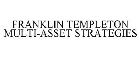 FRANKLIN TEMPLETON MULTI-ASSET STRATEGIES