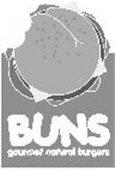 BUNS GOURMET NATURAL BURGERS