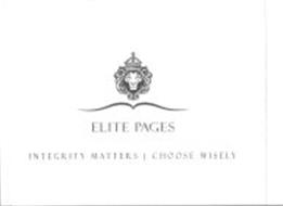 ELITE PAGES INTEGRITY MATTERS CHOOSE WISELY