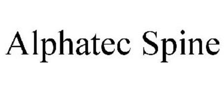 ALPHATEC SPINE Trademark of ALPHATEC SPINE, INC  Serial