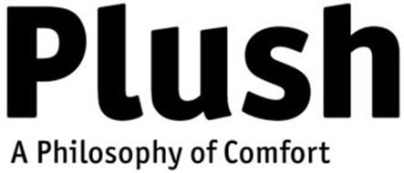 PLUSH A PHILOSOPHY OF COMFORT
