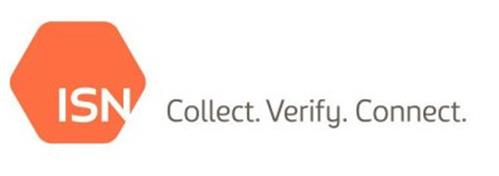 ISN COLLECT. VERIFY. CONNECT.