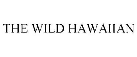 THE WILD HAWAIIAN