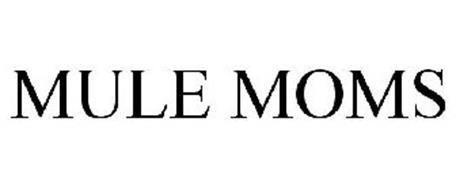 MULE MOMS