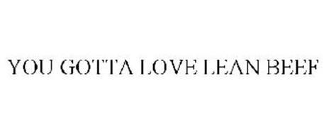 YOU GOTTA LOVE LEAN BEEF