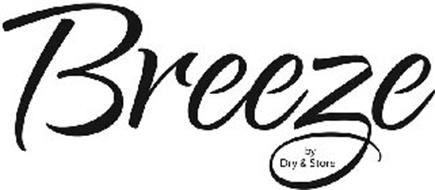 BREEZE BY DRY & STORE