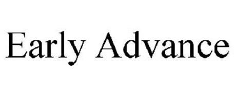 EARLY ADVANCE