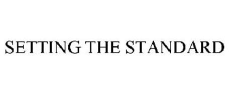 SETTING THE STANDARD